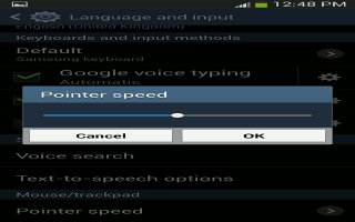 How To Set Pointer Speed On Samsung Galaxy S4