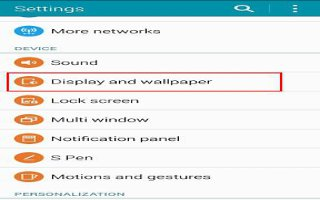 How To Use Display Settings On Samsung Galaxy Note 4