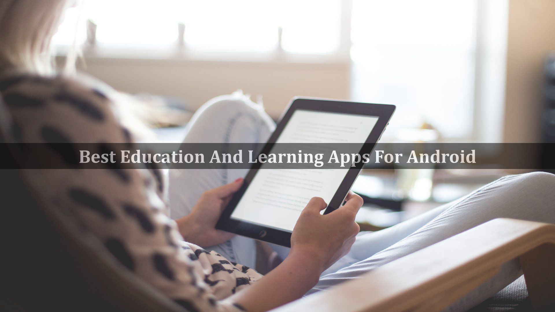 Education And Learning Apps For Android
