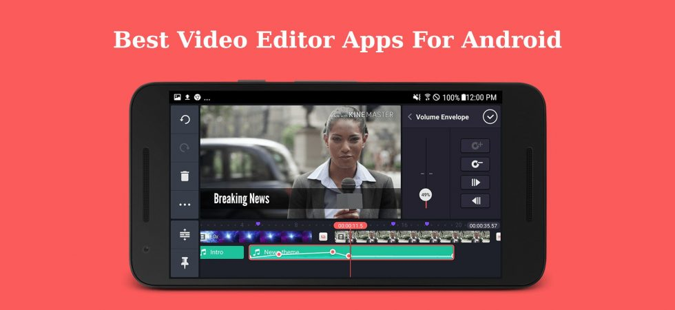 Best Video Editor Apps For Android
